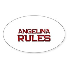 angelina rules Oval Decal