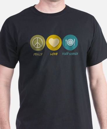 Peace Love Food Service T-Shirt
