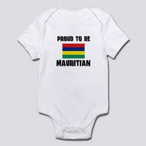 Proud To Be MAURITIAN Infant Bodysuit