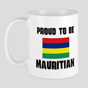 Proud To Be MAURITIAN Mug
