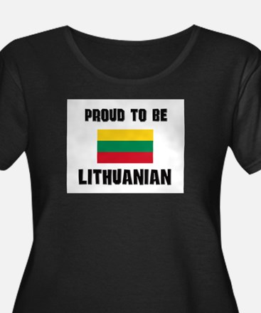 Proud To Be LITHUANIAN T