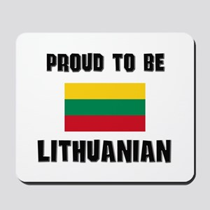 Proud To Be LITHUANIAN Mousepad