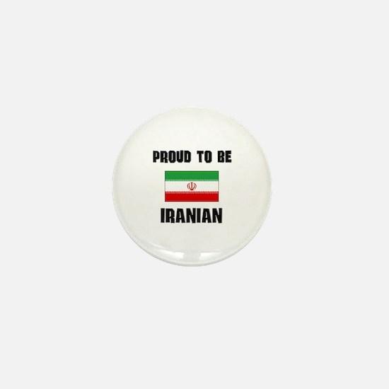Proud To Be IRANIAN Mini Button