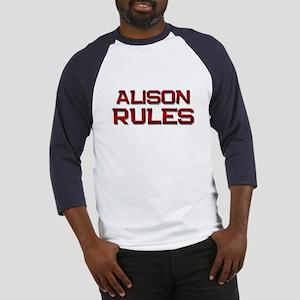 alison rules Baseball Jersey