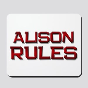 alison rules Mousepad