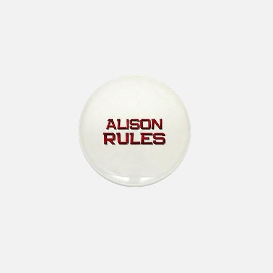 alison rules Mini Button