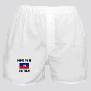 Proud To Be HAITIAN Boxer Shorts