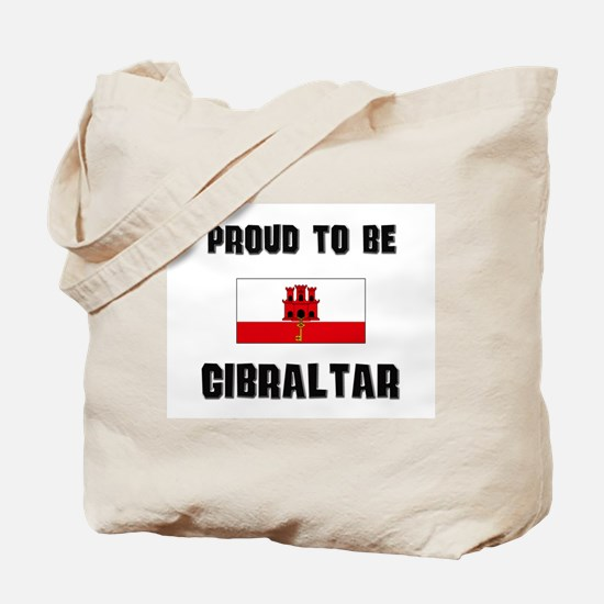 Proud To Be GIBRALTAR Tote Bag