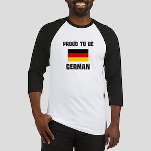Proud To Be GERMAN Baseball Jersey
