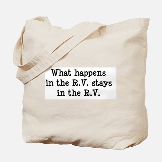 What happens in the R.V. stays in the R.V. Tote Ba