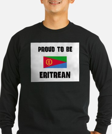 Proud To Be ERITREAN T