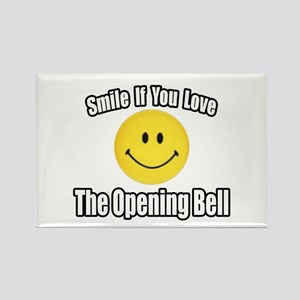 """""""Smile...Opening Bell"""" Rectangle Magnet"""