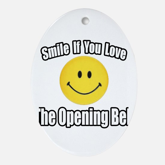 """Smile...Opening Bell"" Oval Ornament"