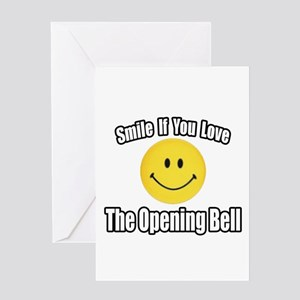 """""""Smile...Opening Bell"""" Greeting Card"""