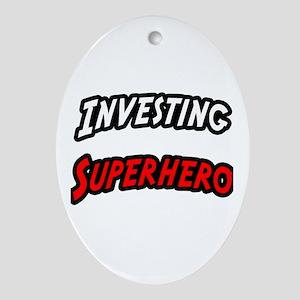 """Investing Superhero"" Oval Ornament"