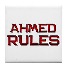 ahmed rules Tile Coaster