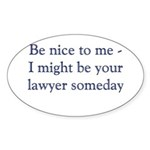lawyer someday Sticker