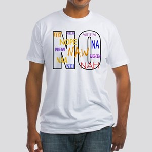 Twelve Ways to Say NO Fitted T-Shirt