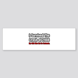 """401k Crash Humor"" Bumper Sticker"