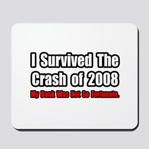 """Market Crash Bank Humor"" Mousepad"