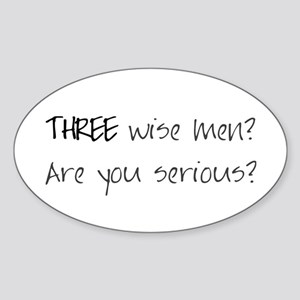 Three wise men? Oval Sticker