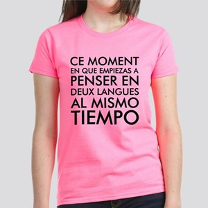 Thinking in French and Spanish T-Shirt