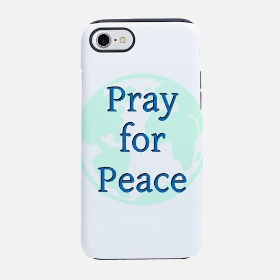 Pray for Peace iPhone 7 Tough Case