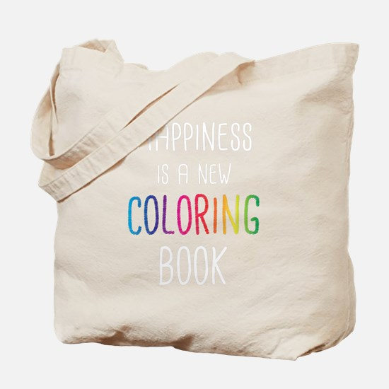 Happiness Is A New Coloring Book Tote Bag