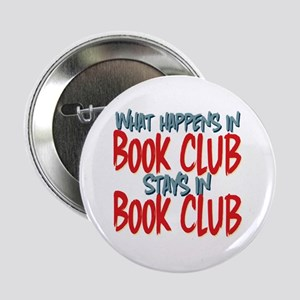 """What Happens In Book Club 2.25"""" Button"""