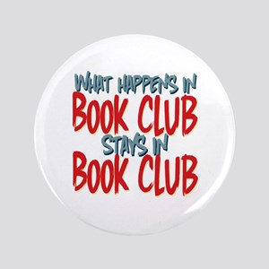 "What Happens In Book Club 3.5"" Button"