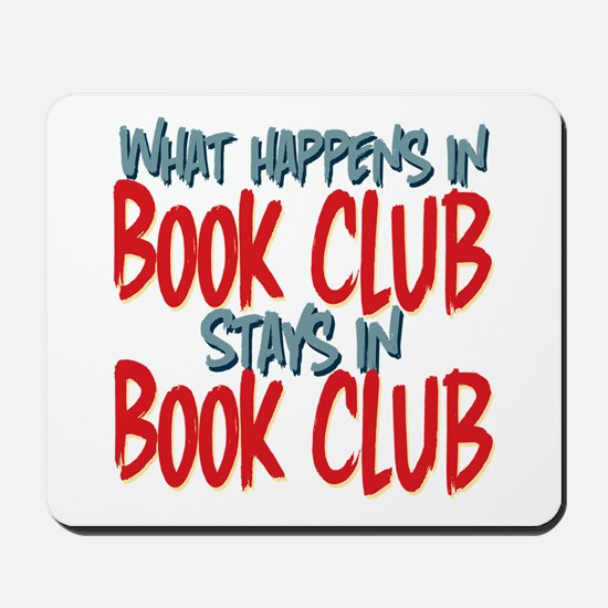 What Happens In Book Club Mousepad