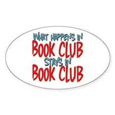 What Happens In Book Club Oval Sticker