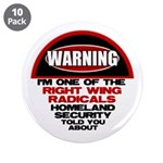 """Right Wing Radical 3.5"""" Button (10 pack)"""