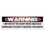 Right Wing Radical Bumper Sticker