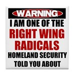 Right Wing Radical Tile Coaster