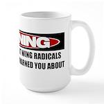 Right Wing Radical Large Mug