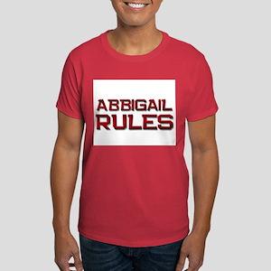 abbigail rules Dark T-Shirt