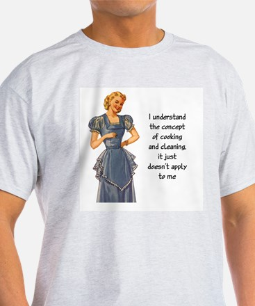 COOKING AND CLEANING T-Shirt
