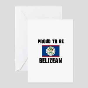 Proud To Be BELIZEAN Greeting Card