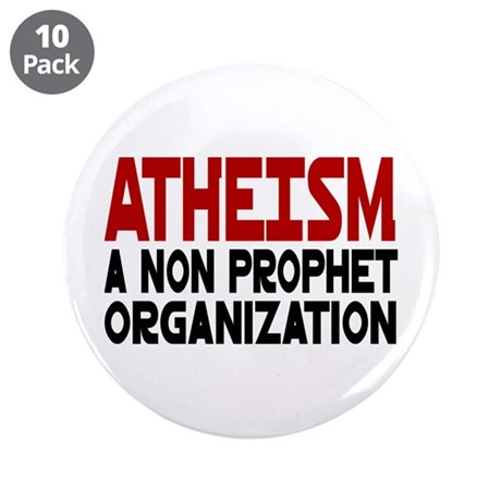 """Atheism 3.5"""" Button (10 pack)"""