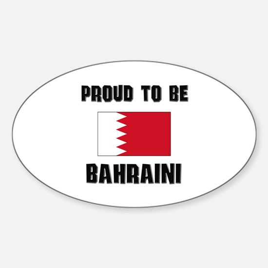 Proud To Be BAHRAINI Oval Decal