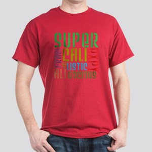 Supercalifragilistic Dark T-Shirt