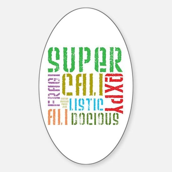 Supercalifragilistic Oval Decal