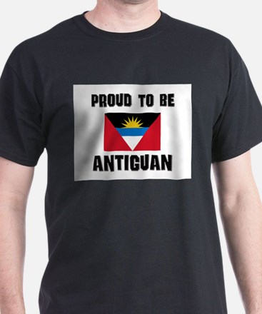 Proud To Be ANTIGUAN T-Shirt