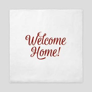 Welcome home Queen Duvet