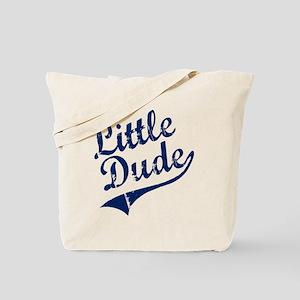 LITTLE DUDE (Script) Tote Bag