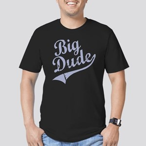 BIG DUDE (Script) Men's Fitted T-Shirt (dark)