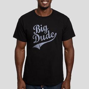 BIG DUDE (Script) Men's Fitted T-Shirt (dark)