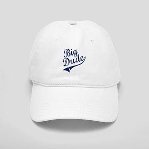 BIG DUDE (Script) Cap