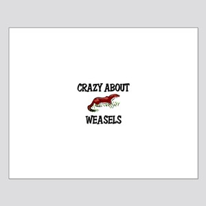 Crazy About Weasels Small Poster